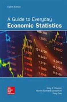 A Guide to Everyday Economic Statistics 0072873299 Book Cover