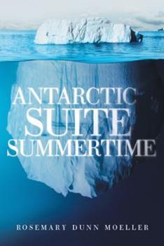 Paperback Antarctic Suite Summertime Book
