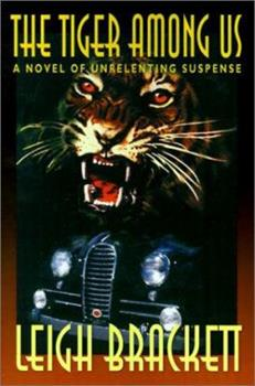 The Tiger Among Us 0671652834 Book Cover