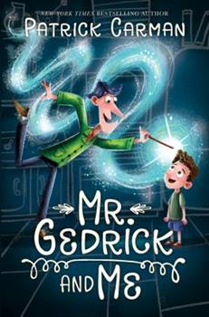 Mr. Gedrick and Me 0062421603 Book Cover