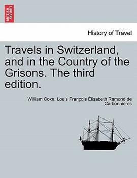Paperback Travels in Switzerland, and in the Country of the Grisons The Book