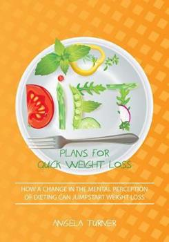 Paperback Diet Plans for Quick Weight Loss Book