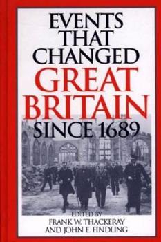 Hardcover Events That Changed Great Britain Since 1689 Book