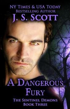 A Dangerous Fury - Book #3 of the Sentinels