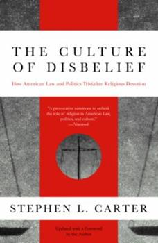 The Culture of Disbelief 0385474989 Book Cover