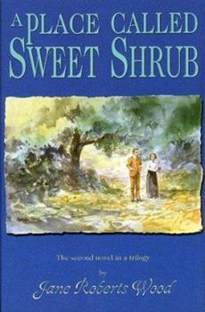 Paperback A Place Called Sweet Shrub Book