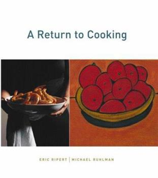 A Return to Cooking 1579653936 Book Cover