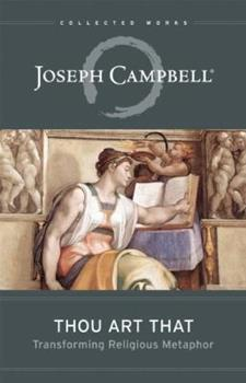 Paperback Thou Art That : Transforming Religious Metaphor Book
