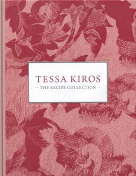 Tessa Kiros: The recipe collection 1743360967 Book Cover