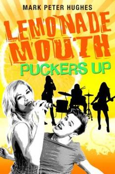 Lemonade Mouth Puckers Up 0385737122 Book Cover