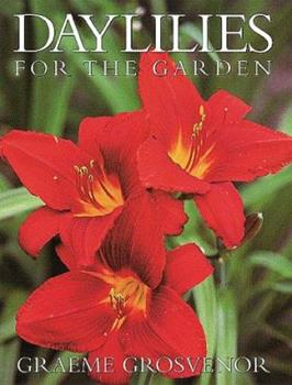 Daylilies for the Garden 088192427X Book Cover