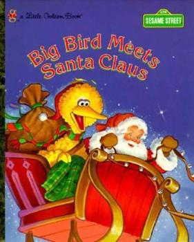 Hardcover Big Bird Meets Santa Claus (Little Golden Books) Book