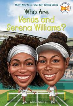 Who Are Venus and Serena Williams? - Book  of the Who Was/Is...?