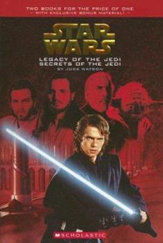 Legacy of the Jedi / Secrets of the Jedi (Star Wars) - Book  of the Legacy of the Jedi/Secrets of the Jedi