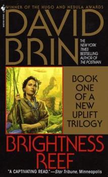 Brightness Reef - Book #4 of the Uplift Saga