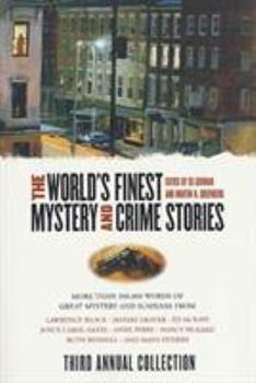 The World's Finest Mystery and Crime Stories: Third Annual Collection 0765302357 Book Cover