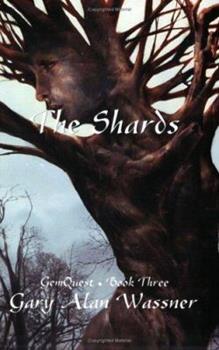 The Shards (Gemquest, Book 3) - Book #3 of the Gemquest