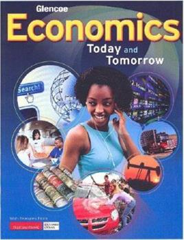Economics:  Today And Tomorrow, Student Edition 0078606969 Book Cover
