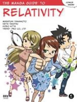 The Manga Guide to Relativity - Book  of the Manga Guides