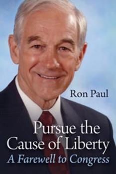 Paperback Pursue the Cause of Liberty: A Farewell to Congress Book