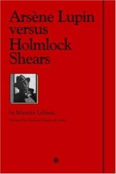 0918736129 - Leblanc, Maurice: Arsene Lupin Versus Herlock Sholmes - Libro