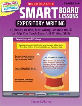 SMART Board™ Lessons: Expository Writing: 40 Ready-to-Use, Motivating Lessons on CD to Help You Teach Essential Writing Skills 0545285119 Book Cover
