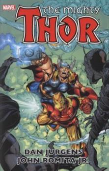 Thor By Dan Jurgens & John Romita Jr. Volume 3 - Book #3 of the Thor by Dan Jurgens & John Romita Jr.
