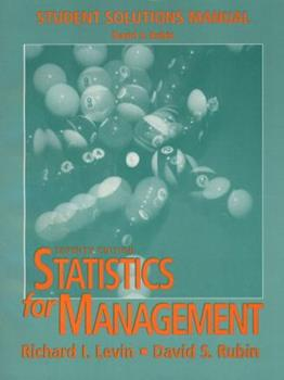 Statistics for Management: Student Solutions Manual 0136196365 Book Cover