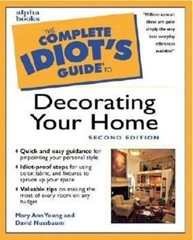Complete Idiot's Guide to Decorating Your Home (The Complete Idiot's Guide) 0028610881 Book Cover