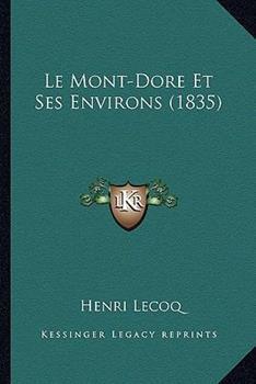 Paperback Le Mont-Dore et Ses Environs Book