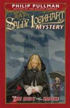 The Ruby in the Smoke - Book #1 of the Sally Lockhart