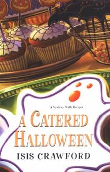 A Catered Halloween (Mystery with Recipes, Book 5) 0758221932 Book Cover