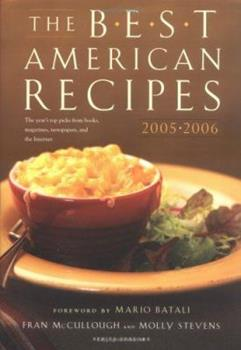 The Best American Recipes 2005-2006: The Year's Top Picks from Books, Magazines, Newspapers, and the Internet (The Best American Series (TM)) 0618574786 Book Cover