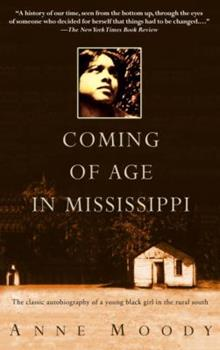 Paperback Coming of Age in Mississippi: The Classic Autobiography of a Young Black Girl in the Rural South Book