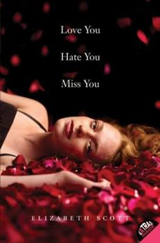 Love You Hate You Miss You 0061122858 Book Cover