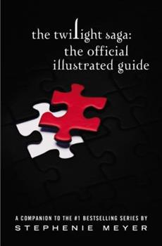 Hardcover The Twilight Saga: The Official Illustrated Guide Book