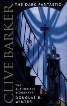 Clive Barker: The Dark Fantastic 000715092X Book Cover