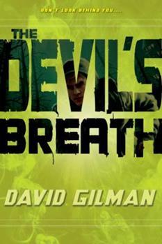 The Devil's Breath - Book #1 of the Danger Zone