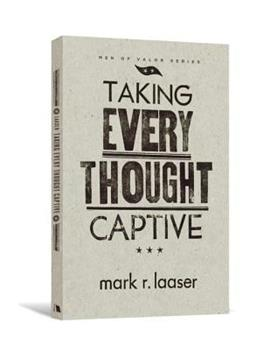 Paperback Taking Every Thought Captive Book