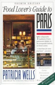 Paperback The Food Lover's Guide to Paris Book