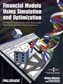 Financial Models Using Simulation and Optimization: A Step-By-Step Guide with Excel and Palisade's Decision Tools Software [With For Microsoft Windows 1893281086 Book Cover