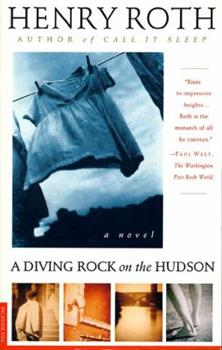 A Diving Rock on the Hudson: Mercy of a Rude Stream Volume 2 (Roth, Henry//Mercy of a Rude Stream) 0312140851 Book Cover