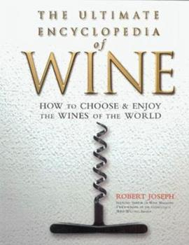 The Ultimate Encyclopedia of Wine 1858688191 Book Cover