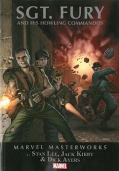 Marvel Masterworks: Sgt. Fury Volume 1 - Book #58 of the Marvel Masterworks