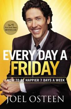 Paperback Every Day a Friday : How to Be Happier 7 Days a Week Book