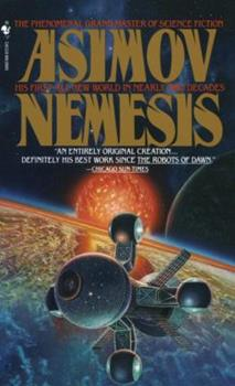Nemesis - Book #3 of the Foundation Universe
