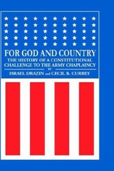 For God and Country: The History of a Constitutional Challenge to the Army Chaplaincy 0881255114 Book Cover