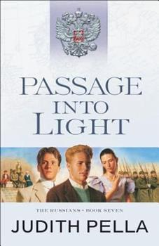 Passage Into Light - Book #7 of the Russians