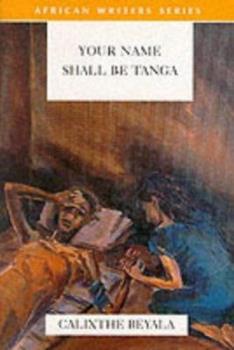 Your Name Shall Be Tanga 0435909509 Book Cover