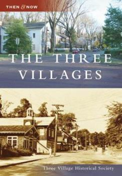 The Three Villages - Book  of the  and Now